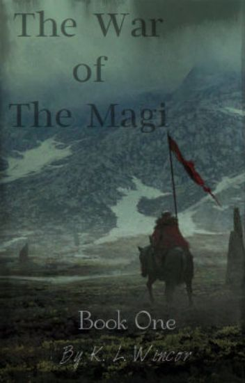 The War of The Magi : Book One
