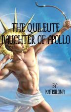 The Quileute daughter of Apollo (PJO x Twilight)  by Katriilona