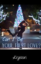 Can I Be Your First Love..? by Krysan_m