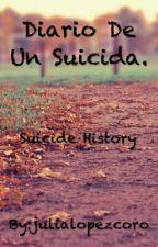 Diario De Un Suicida. by julialopezcoro
