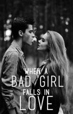 When A Bad Girl Falls In Love by shivybells