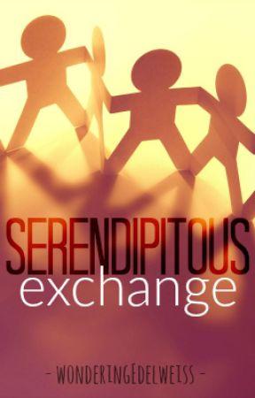 Serendipitous Exchange by wonderingEdelweiss