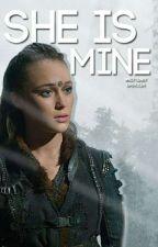 She's mine (Clexa) [TERMINÉE] by Eastolia