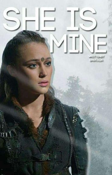 She's mine (Clexa) [TERMINÉE]