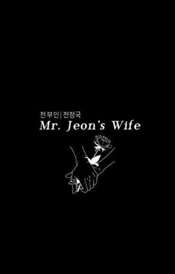 Mr. Jeon's Wife #Wattys2017