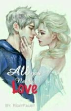 Jelsa ''ALL YOU NEED IS  LOVE'' by RoxyFaust