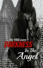 Darkness In The Angel by SREmery