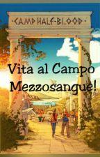 Vita al Campo Mezzosangue by Innamoratadeilibri1