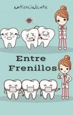 Entre Frenillos  by AntisocialCute
