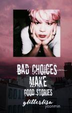 Bad choices make good stories |Yoonmin| by CatrinTheThugPug