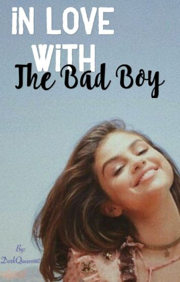 In Love With The Bad Boy
