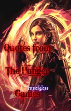 Quotes from The Hunger Games by cityofglcss