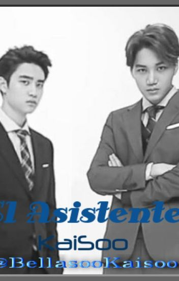 El Asistente (KaiSoo)  -Three Shot.