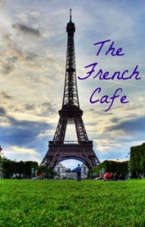 The French Café by PhoenixInTheNight