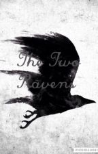 The Two Ravens by Raven_Rachel_Roth