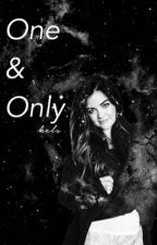One And Only by -multifandoms
