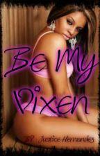 Be My Vixen by xxmaaad