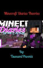 Minecraft Diaries Theories  by TsunamiPhoenix