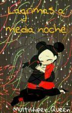 Lágrimas De Media Noche  ( Garucca) by Multishiper_Queen