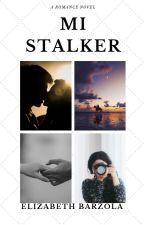 Mi Stalker © by Lizzie_Iglesias