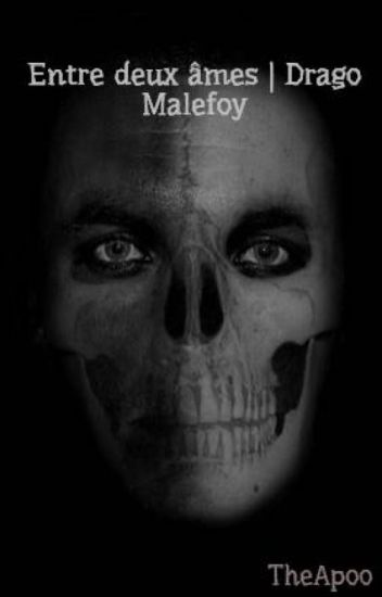 Entre deux âmes | Drago Malefoy