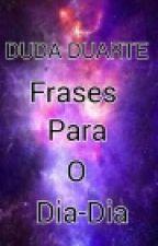 Guia De Frases Pro Dia-Dia: by dudaduarte200000
