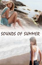 Sounds of Summer  by TayKloss1989