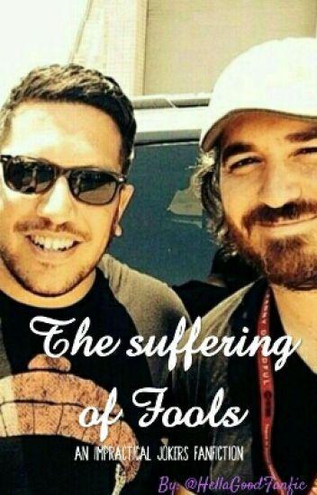 The Suffering Of Fools (IJ Fanfic, Sal Vulcano X Brian Quinn)