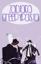~.: Zodiaco Creppypasta :.~ by koninh