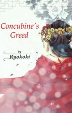 Concubine's Greed by Ryokoki