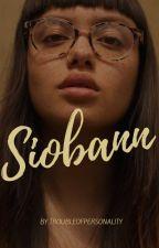 SIOBANN by troubleofpersonality