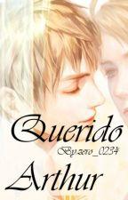 Querido Arthur (UsUk) by zero_0234