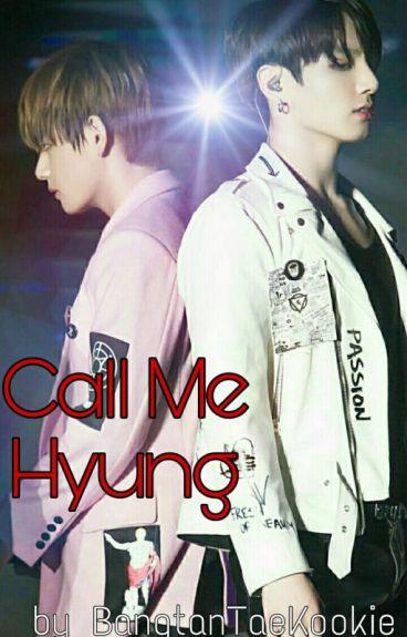 ☄ Call Me Hyung || VKook