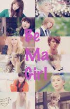 Be Ma Girl by aishtar00