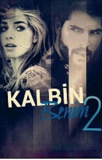 KALBİN BENİM 2
