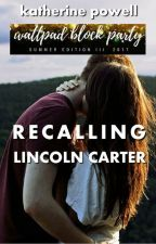 Recalling Lincoln Carter by katherinepowell