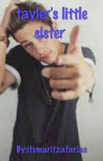 Tayler's Little Sister