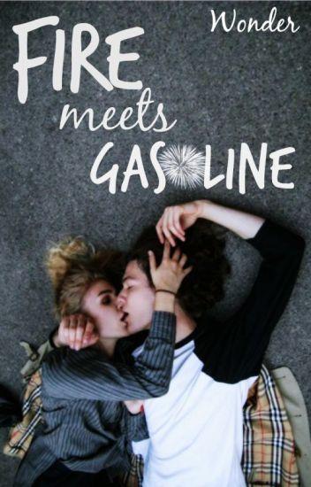 Fire meets Gasoline [CANCELADA]