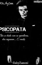 Psicopata》L.S by GabyZanoni