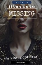Missing • fK&C • book 2 by jilnysoto