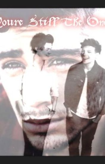 You're Still The One ~ Larry/Zouis