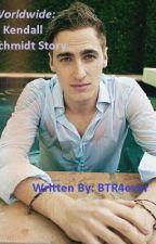 'Worldwide' A Kendall Schmidt Story by BTR4ever