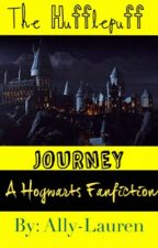 The Hufflepuff Journey - A Hogwarts FanFiction by Ally-Lauren