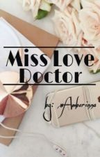 Miss Love Doctor by xAmberinna