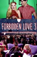Forbidden love 3 by fearless123456789