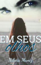 EM SEUS OLHOS - Completo na amazon by Nil757