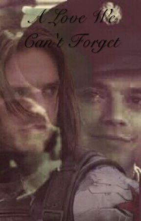 A Love You Can't Forget(Bucky Barnes Love Story) by TyraRogers