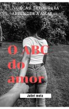 O ABC do Amor by JulietMota