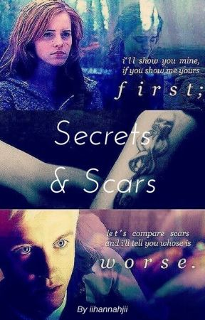 Secrets And Scars (Dramione Fanfic) by Ravenclaw20