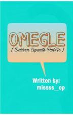 Omegle [ Darren Espanto FF ]  by missss__op